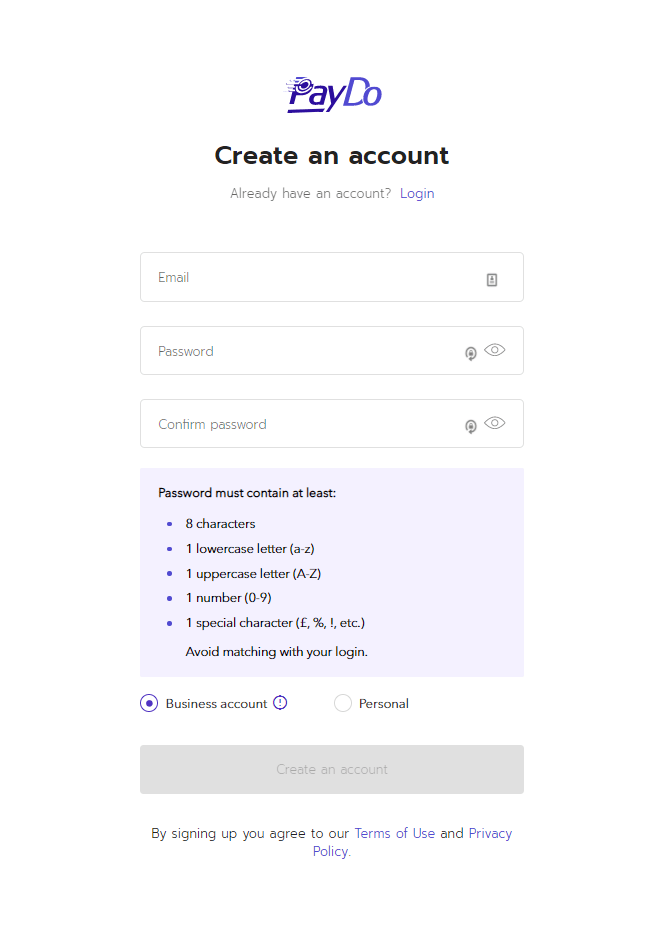 """To open a PayDo account you need: Visit our homepage www.paydo.com and click on the """"register"""" button. Fill in the registration form, indicating the actual email, a password and select type of account."""